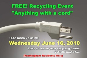 Framingham, MA - Electronics Recycle Event - June 16, 2010 - Noon to 8:00pm