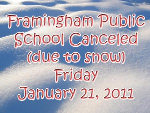 Framingham School Canceled, Friday January 21, 2011