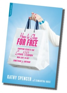 How to Shop for Free, by Kathy Spencer (book cover)