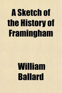Book Cover: A Sketch of the History of Framingham