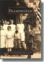 Cover of book: Images of America, Framingham, by Laurie Evans-Daly & David C. Gordon